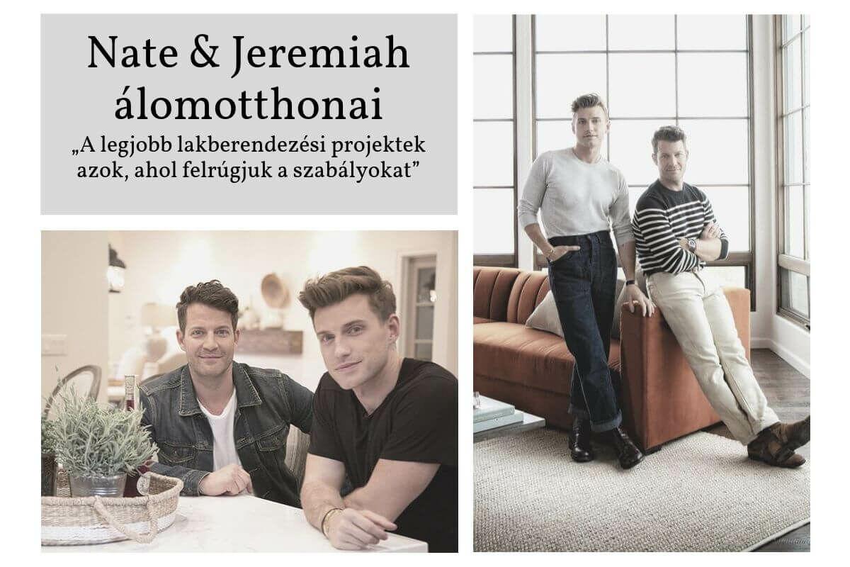 Nate és Jeremiah álomotthonai