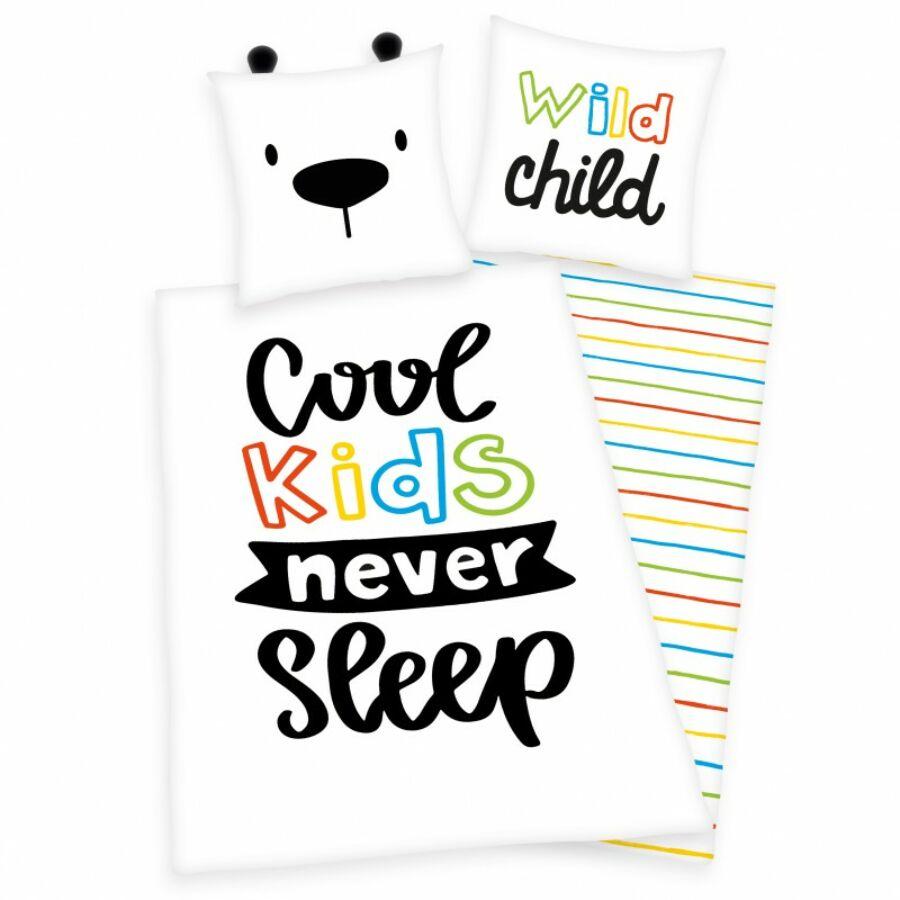 COOL KIDS NEVER SLEEP 2 részes gyermek ágynemű-garnitúra fülekkel 140x200+70x90 cm